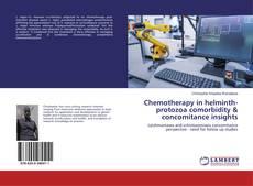 Capa do livro de Chemotherapy in helminth-protozoa comorbidity & concomitance insights