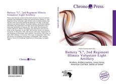 "Bookcover of Battery ""L"", 2nd Regiment Illinois Volunteer Light Artillery"
