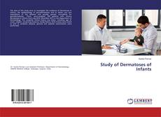 Bookcover of Study of Dermatoses of Infants