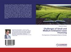 Bookcover of Challenges of Small and Medium Enterprise Lease Financing