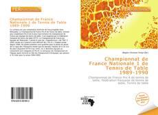 Bookcover of Championnat de France Nationale 1 de Tennis de Table 1989-1990