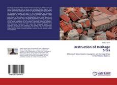 Couverture de Destruction of Heritage Sites