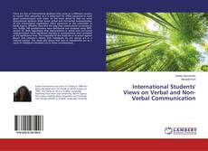 Bookcover of International Students' Views on Verbal and Non-Verbal Communication