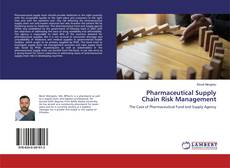 Portada del libro de Pharmaceutical Supply Chain Risk Management