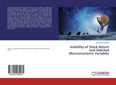 Bookcover of Volatility of Stock Return and Selected Macroeconomic Variables