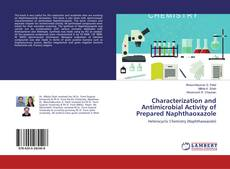 Bookcover of Characterization and Antimicrobial Activity of Prepared Naphthaoxazole