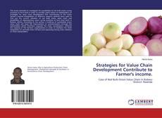 Bookcover of Strategies for Value Chain Development Contribute to Farmer's income.