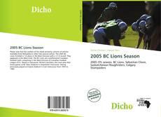 Обложка 2005 BC Lions Season