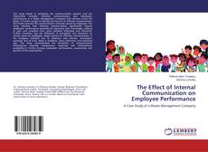 Bookcover of The Effect of Internal Communication on Employee Performance