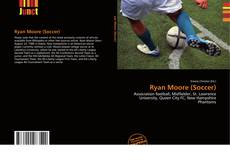 Bookcover of Ryan Moore (Soccer)