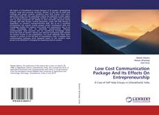 Bookcover of Low Cost Communication Package And Its Effects On Entrepreneurship
