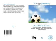 Bookcover of Ryan Miller (Soccer)