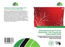 Bookcover of Championnat de France Nationale 1 de Tennis de Table 2002-2003