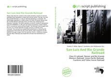 Capa do livro de San Luis And Rio Grande Railroad