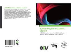Buchcover von 2006 Edmonton Eskimos Season