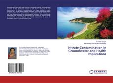 Bookcover of Nitrate Contamination in Groundwater and Health Implications