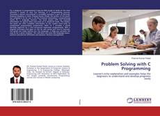 Bookcover of Problem Solving with C Programming