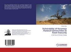 Bookcover of Vulnerability of Karamoja Pastoral Communities to Food Insecurity