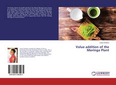 Bookcover of Value addition of the Moringa Plant