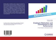 Bookcover of Employee Motivation and Commitment in Job Performance