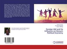 Capa do livro de Foreign Aid and Its Influence on Kenya's Political Economy