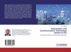 Information and Communication Technology Uptake & Use的封面
