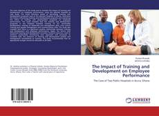 Portada del libro de The Impact of Training and Development on Employee Performance