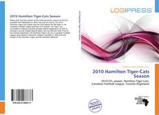 Bookcover of 2010 Hamilton Tiger-Cats Season