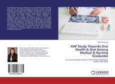 Bookcover of KAP Study Towards Oral Health & Diet Among Medical & Nursing Graduates