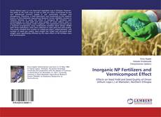 Inorganic NP Fertilizers and Vermicompost Effect的封面