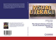 Capa do livro de The Visual Literacy of Grade 10 Life Sciences Learners in Cytology
