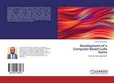 Bookcover of Development of a Computer-Based Ludo Game