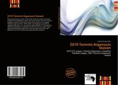 Обложка 2010 Toronto Argonauts Season