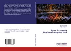 Signal Processing Simulation using MATLAB kitap kapağı