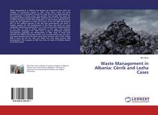 Bookcover of Waste Management in Albania: Cërrik and Lezha Cases