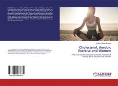 Bookcover of Cholesterol, Aerobic Exercise and Women