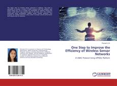 Buchcover von One Step to Improve the Efficiency of Wireless Sensor Networks