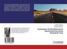 Bookcover of Evaluation of the Behavioral Constraints by using Statistical Tool