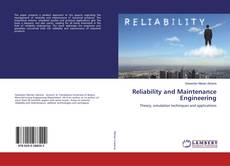 Bookcover of Reliability and Maintenance Engineering
