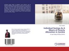 Bookcover of Individual Savings As A Means of Poverty Alleviation in Zambia