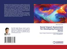 Bookcover of Social Impact Assessment for Developing Economic Zones