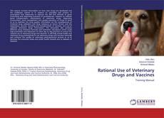 Portada del libro de Rational Use of Veterinary Drugs and Vaccines