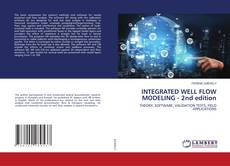 Bookcover of INTEGRATED WELL FLOW MODELING - 2nd edition