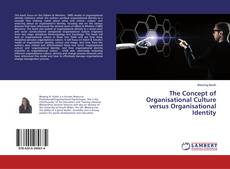 Portada del libro de The Concept of Organisational Culture versus Organisational Identity