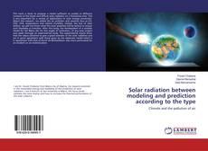 Capa do livro de Solar radiation between modeling and prediction according to the type