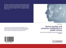 Service quality and customer satisfaction in public service的封面
