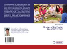 Bookcover of Reform of the Finnish Education System