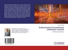 Couverture de Enforcement of investment arbitration awards