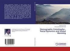 Portada del libro de Demographic Catastrophe - Racial Dynamics and Global Warming