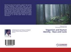 Bookcover of Veganism and Human Identity - Race and Caste